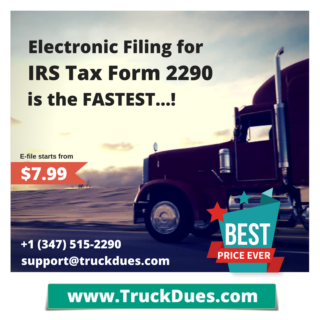 2290 heavy vehicle use tax return e file starts at 799 irs verify the data and approves your schedule 1 with an e file watermark stamp which very well used as a proof for payment of taxes falaconquin